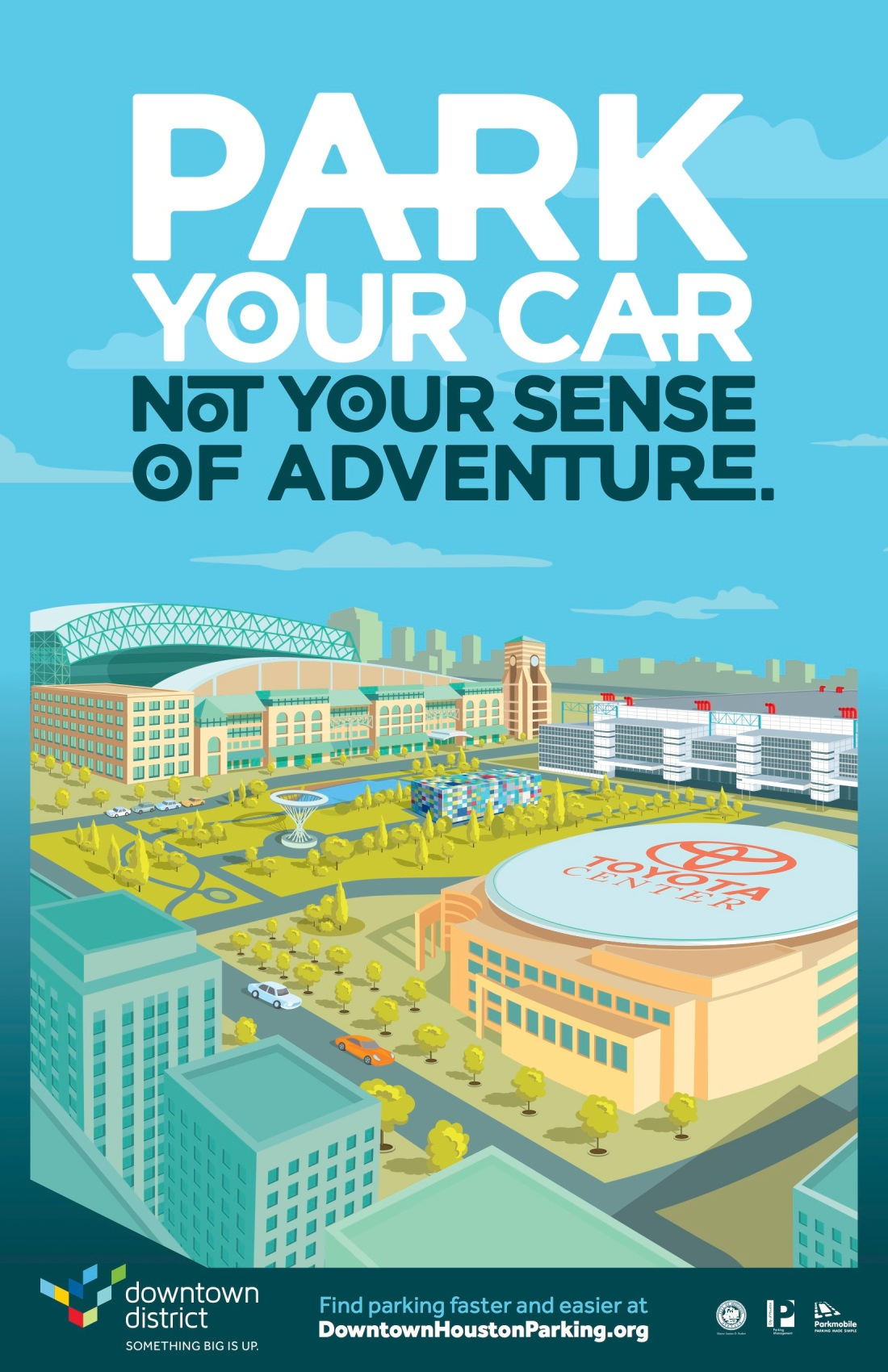 Downtown Houston Parking Campaign Poster 1