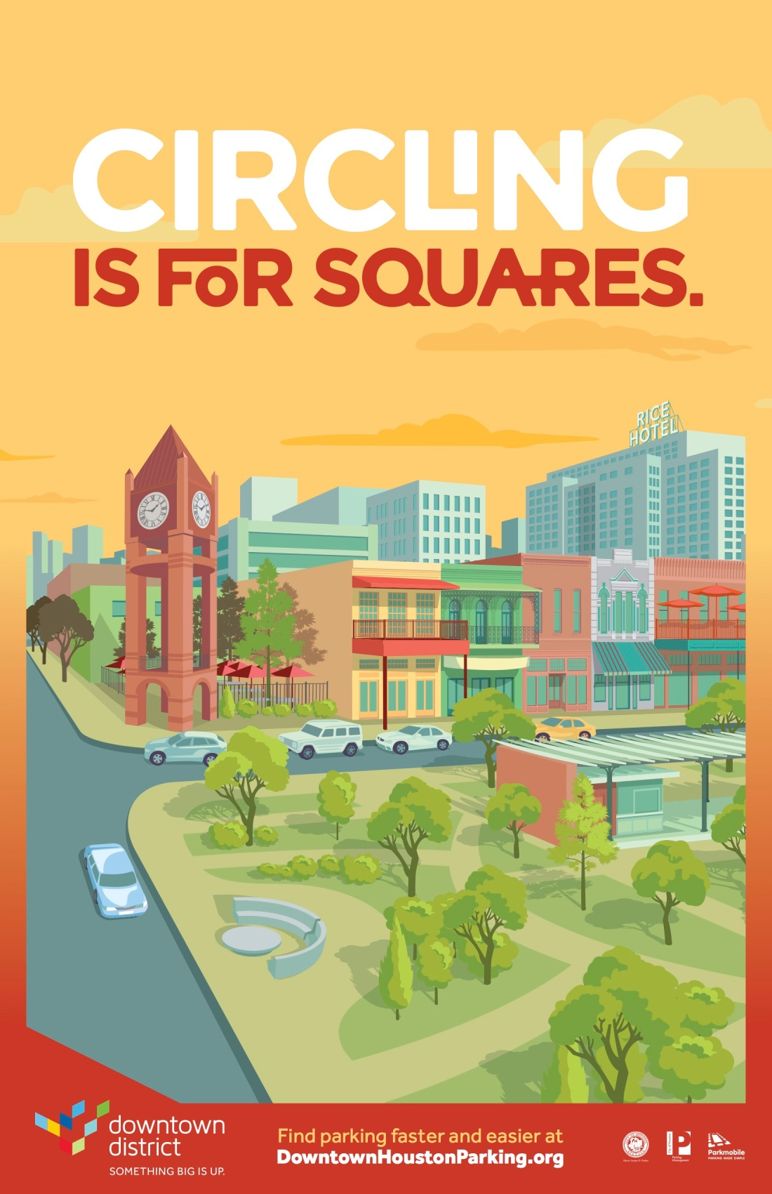 Downtown Houston Parking Campaign Poster 2