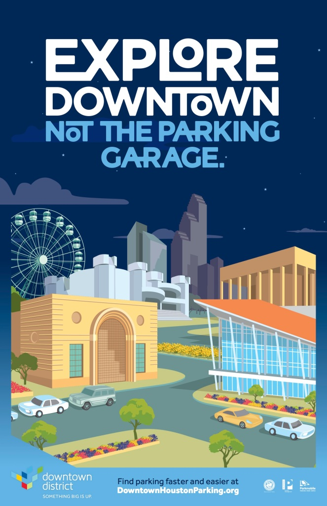 Downtown Houston Parking Campaign Poster 3
